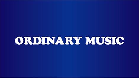 ミュージック オーディナリー